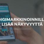 Yrittäjän työkalupakki: Digimarkkinoinnilla lisää näkyvyyttä