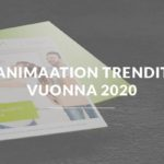 Animaation trendit vuonna 2020
